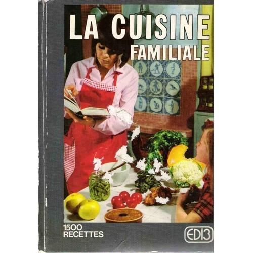 La cuisine familiale 1500 recettes de mariette neuf occasion - Recette de cuisine familiale ...