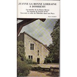 Jeanne La Bonne Lorraine A Domremy de pierre marot