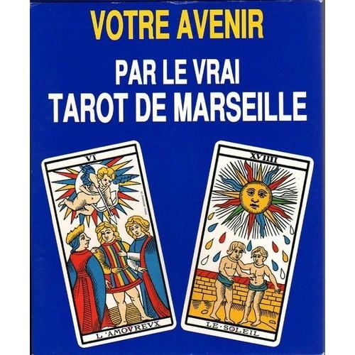 Votre Avenir Par Le Vrai Tarot De Marseille de marteau, paul 595ad18ca5c9