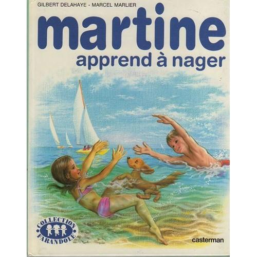 Martine Apprend A Nager Livres En Francais Heros De A A Z