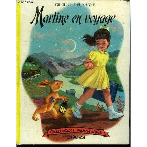 Martine en voyage 1954 pas cher ou d 39 occasion sur priceminister rakuten - Priceminister frais de port ...