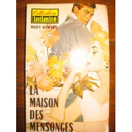 Mary Howard N� 0 : La Maison Des Mensonges