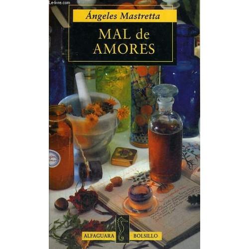Mal De Amores Angeles Mastretta Pdf Unifeed Club