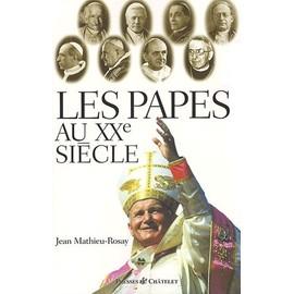 Les Papes Au Xxème Siècle de Jean Mathieu-Rosay