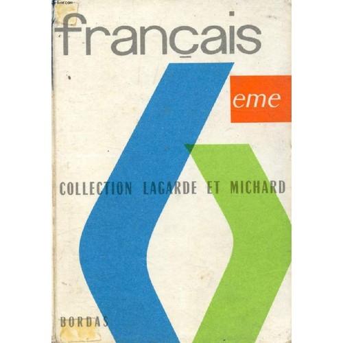 Résultats de recherche d'images pour «français 6e lagarde et michard»