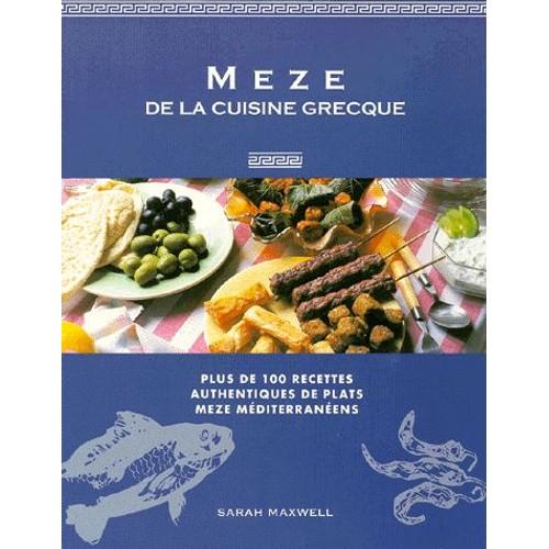Meze de la cuisine grecque recettes faciles pour petites for Cuisine grecque