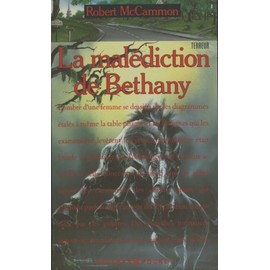 La Mal�diction De Bethany de Robert Mccammon