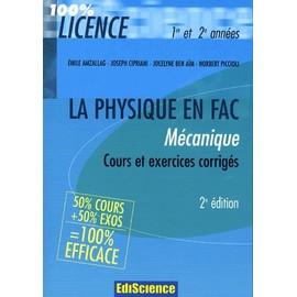 M�canique - Cours Et Exercices Corrig�s 1e Et 2e Ann�es de Emile Amzallag