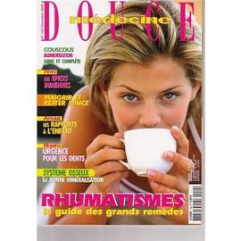 Medecine Douce N� 152 : Rhumatisme: Le Guide Des Grands Remedes