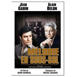 M�lodie En Sous-Sol de Henri Verneuil