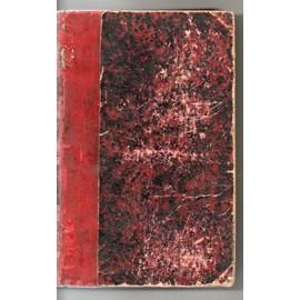 Memoires Du Sergent Bourgogne. 1812-1813. Publies D'apres Le Manuscrit Original Par P. Cottin Et M. Henault. Paris. Hachette. 1900 de Bourgogne Adrien Jean Baptiste Francois