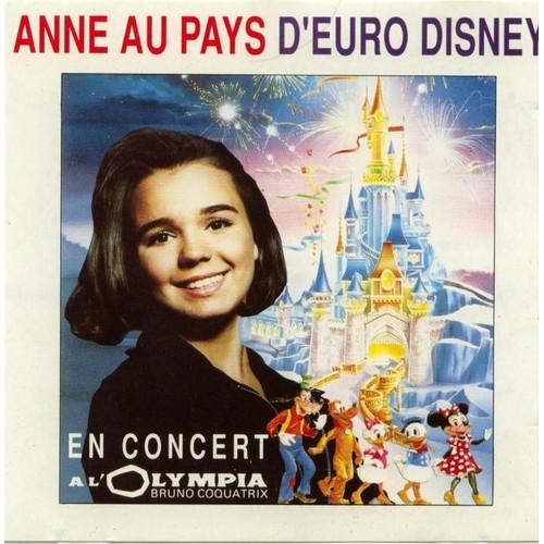 Ane Walt Disney : Anne au pays d euro disney concert À l olympia cd album