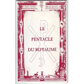 Le Pentacle Du Royaume - N� 1 - Le Pentacle Du Royaume de Messager, J. F.