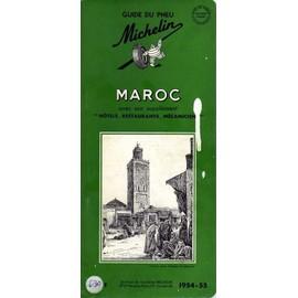 Guide Du Pneu Michelin Maroc 1954-1955 de Michelin Bibendum