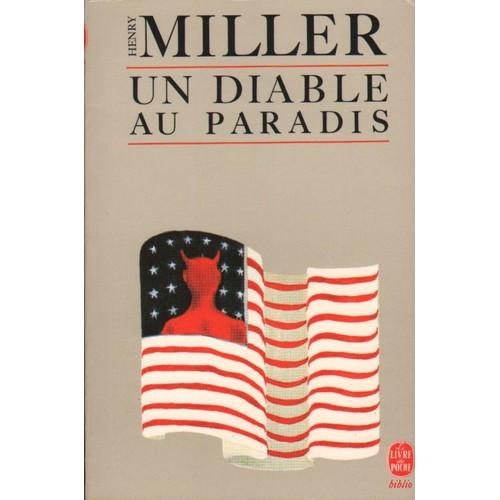 un diable au paradis de henry miller achat vente neuf occasion. Black Bedroom Furniture Sets. Home Design Ideas