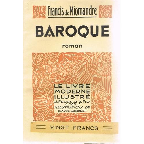 Baroque de miomandre de achat vente neuf occasion - Octave mirbeau le jardin des supplices ...