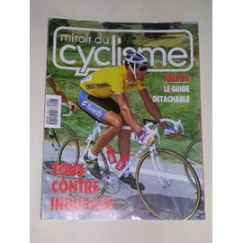 Miroir Du Cyclisme N� 457 : Tous Contre Indurain