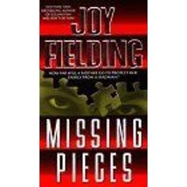 Missing Pieces de Joy Fielding