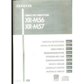Mode D'emploi. Aiwa. Compact Disc Stereo System. Xr-M56. Xr-M57 de Collectif.