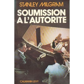 Soumission � L'autorit� - Un Point De Vue Exp�rimental de Molini�, Emy
