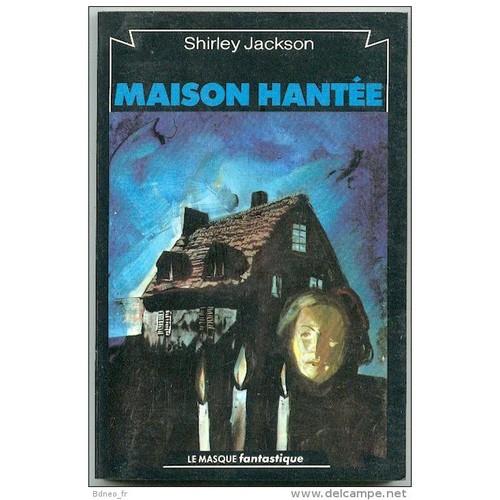 maison hantee jackson