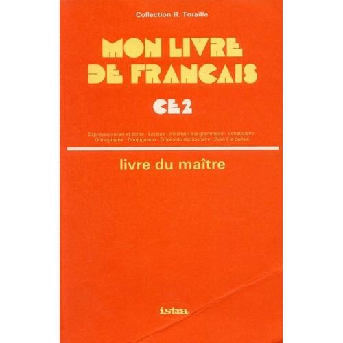 Mon Livre De Francais Cycle Elementaire C E 2 Livre Du Maitre