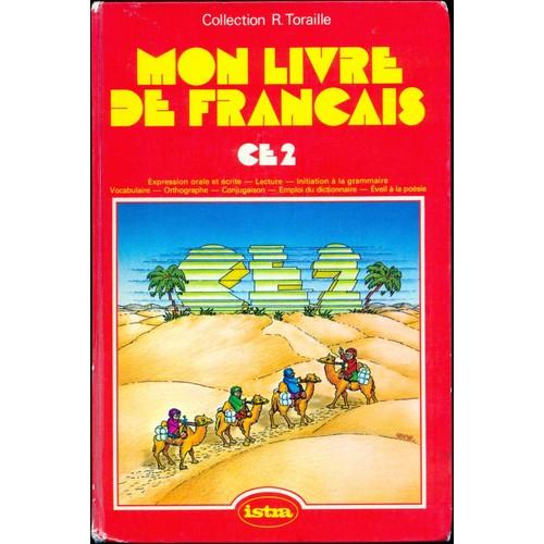 Mon Livre De Francais Cycle Elementaire Ce2
