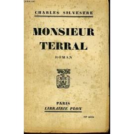 Monsieur Terral de charles silvestre