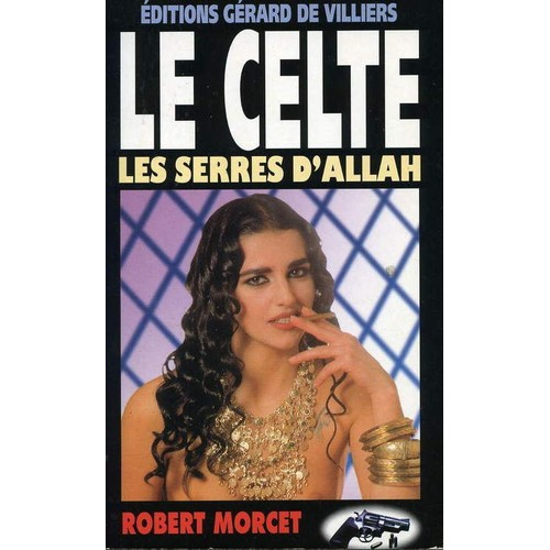 Les Serres dAllah (Le Celte t. 8) (French Edition)