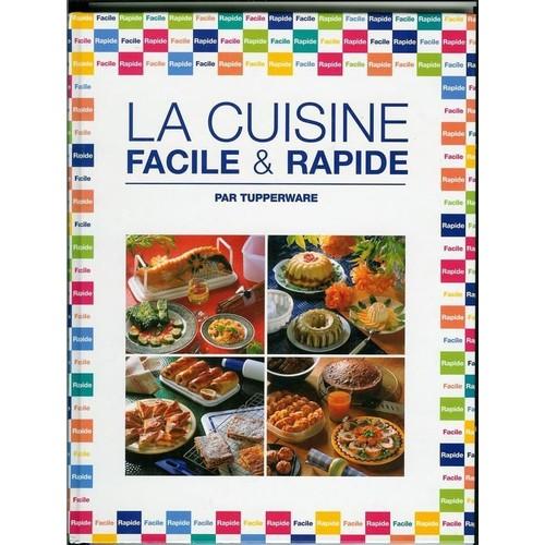 Livre de cuisine facile 28 images la cuisine facile et - Livre de cuisine facile ...