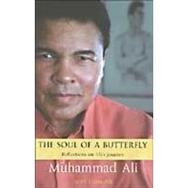 Soul Of A Butterfly de Muhammad Ali