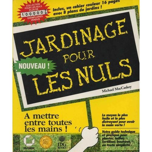 Jardinage pour les nuls de michael maccaskey - Livre sur le jardinage ...