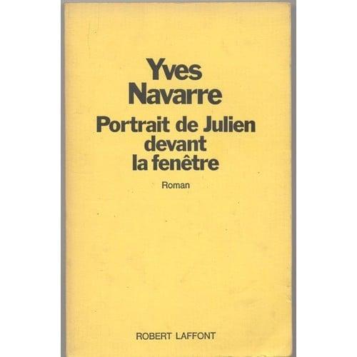 Portrait de julien devant la fen tre de yves navarre for Devant la fenetre