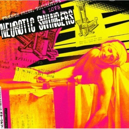 https://pmcdn.priceminister.com/photo/Neurotic-Swingers-French-Fries-Guillotine-Love-CD-Album-971692156_L.jpg