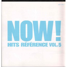 Now ! Hits Reference Vol. 5 - Collectif