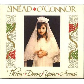 Throw Down Your Arms - O'connor, Sinead