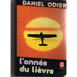 L'ann�e Du Li�vre : Roman de daniel odier