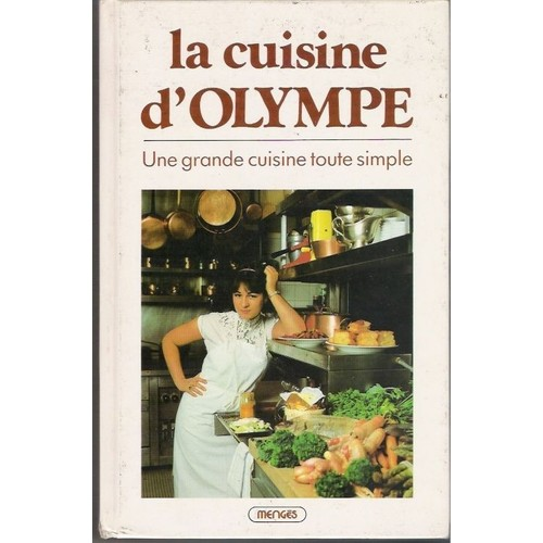 la cuisine d 39 olympe une grande cuisine toute simple de olympe. Black Bedroom Furniture Sets. Home Design Ideas