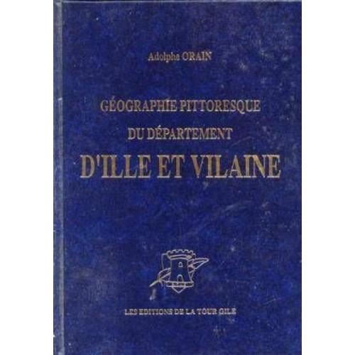 G ographie pittoresque du d partement d 39 ille et vilaine - Chambre des notaires d ille et vilaine ...
