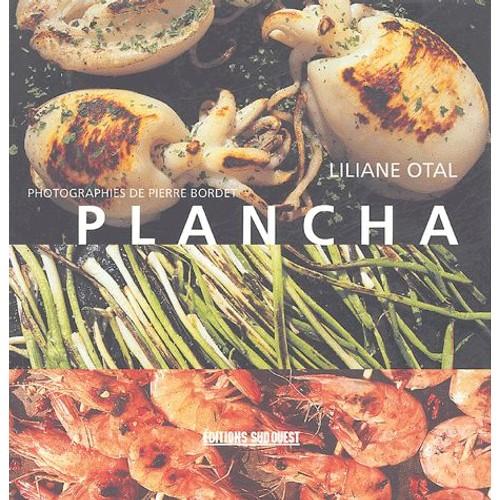 Plancha de liliane otal achat vente neuf occasion - La cuisine a la plancha ...