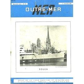 Outre-Mer - Revue De La Ligue Maritime Et D'outre-Mer - N�22 - Rouen de Collectif