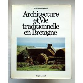 architecture et vie traditionnelle en bretagne de. Black Bedroom Furniture Sets. Home Design Ideas