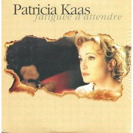 Patricia-Kaas-Fatiguee-D-attendre-CD-Sin