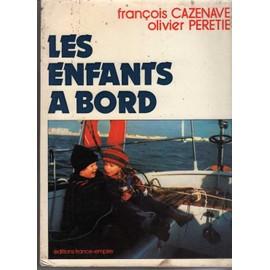 Les Enfants A Bord de Peretie Olivier Cazenave Francois
