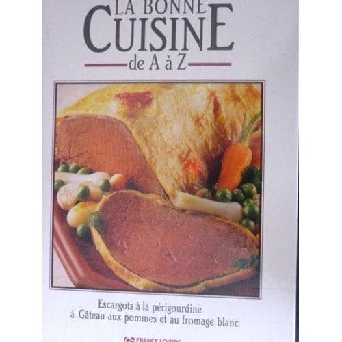 La bonne cuisine de a z n 04 de annie perrier robert for La cuisine de a a z