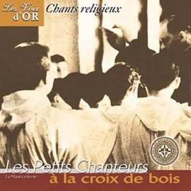 Chants Religieux - Les Petits Chanteurs � La Croix De Bois