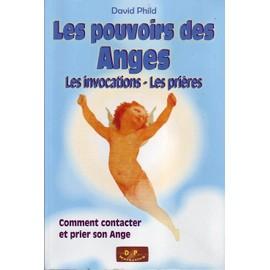- Phild-David-Les-Pouvoirs-Des-Anges-Les-Invocations-Les-Prieres-Comment-Contacter-Et-Prier-Son-Ange-Livre-559993358_ML
