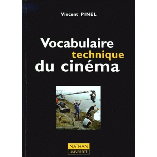 vocabulaire technique du cinema de vincent pinel format broch. Black Bedroom Furniture Sets. Home Design Ideas