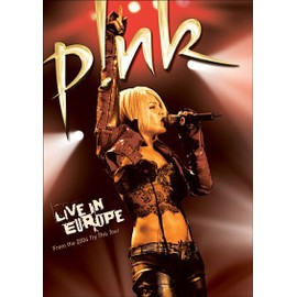 Pink - Live In Europe : Try This Tour