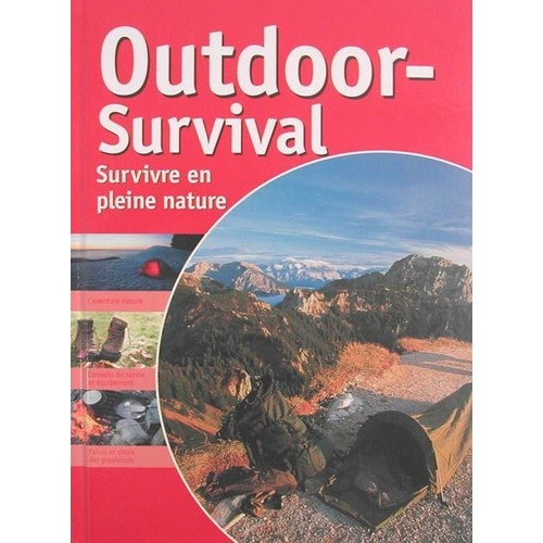 outdoor survival survivre en pleine nature de niko plaas. Black Bedroom Furniture Sets. Home Design Ideas